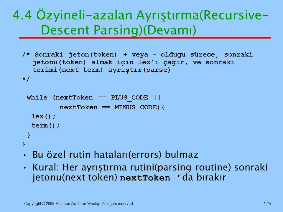 4.4 Özyineli-azalan Ayrıştırma(Recursive- Descent Parsing)(Devamı)