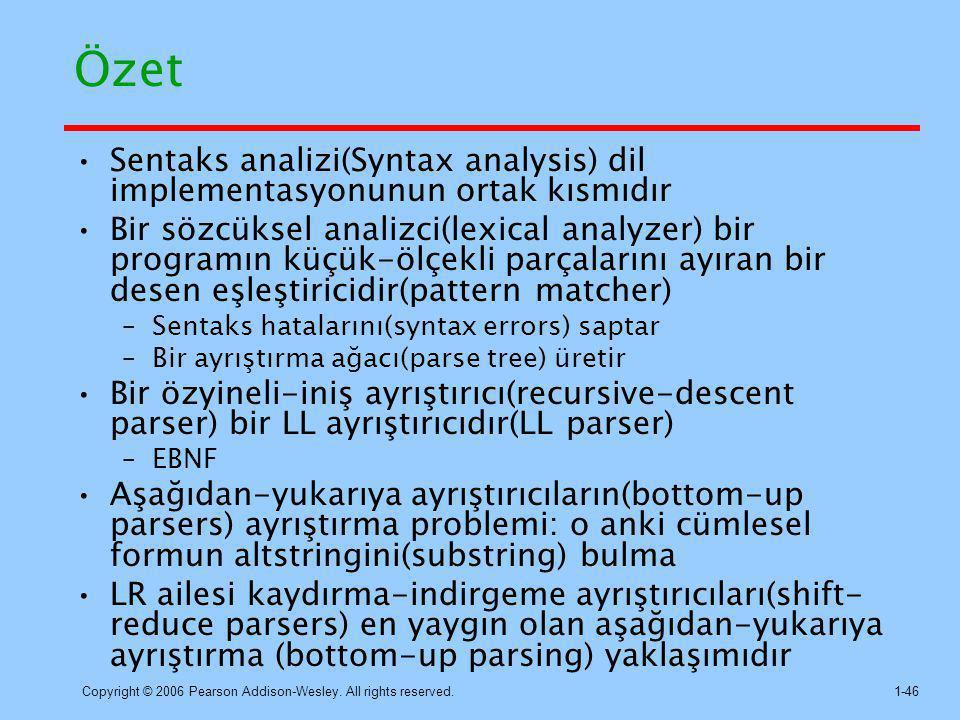 Özet Sentaks analizi(Syntax analysis) dil implementasyonunun ortak kısmıdır.