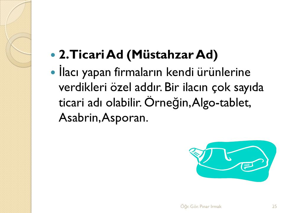 2.Ticari Ad (Müstahzar Ad)