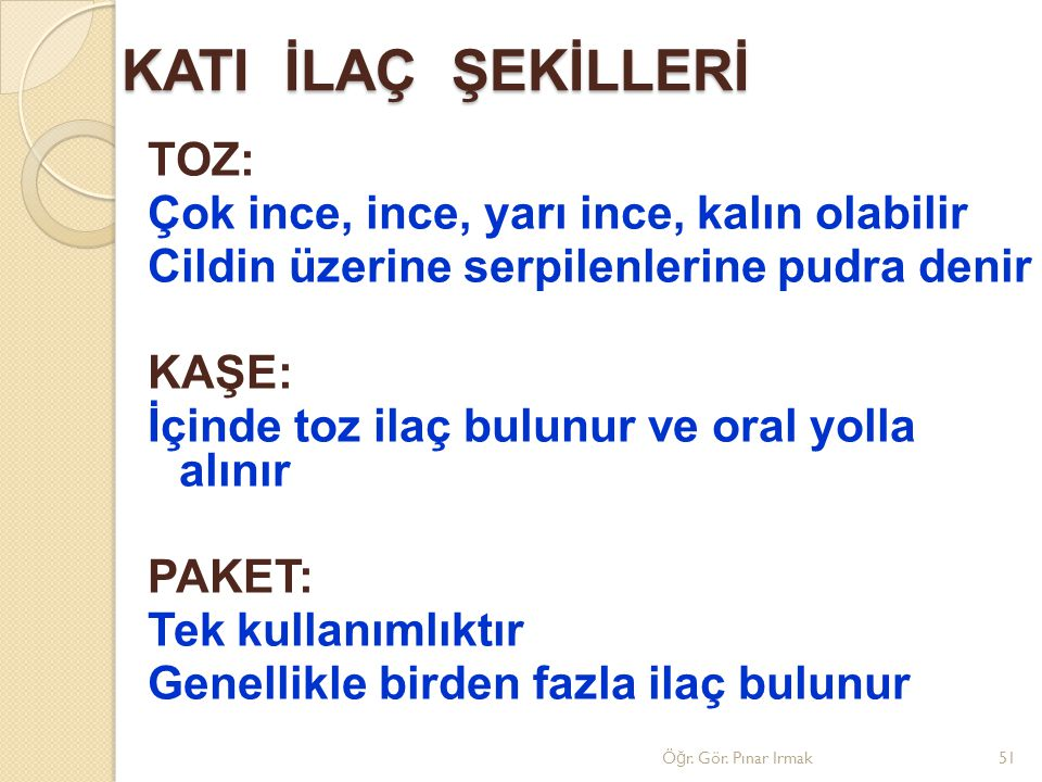 KATI İLAÇ ŞEKİLLERİ
