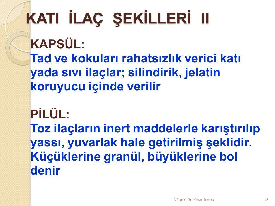 KATI İLAÇ ŞEKİLLERİ II
