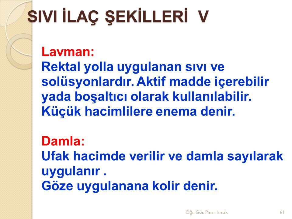 SIVI İLAÇ ŞEKİLLERİ V