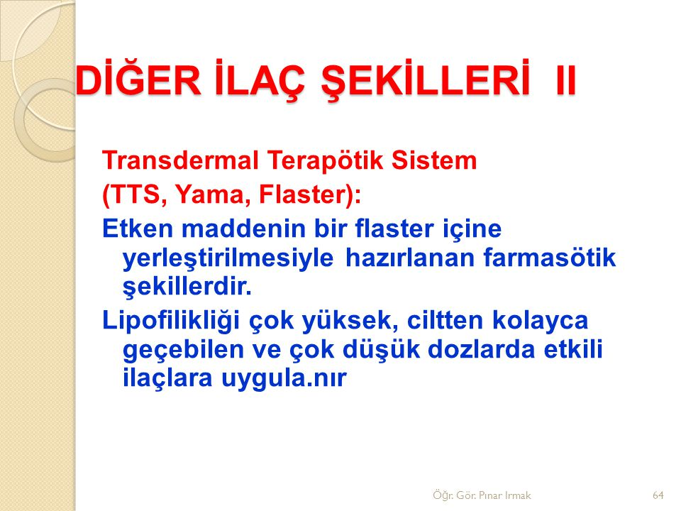 DİĞER İLAÇ ŞEKİLLERİ II