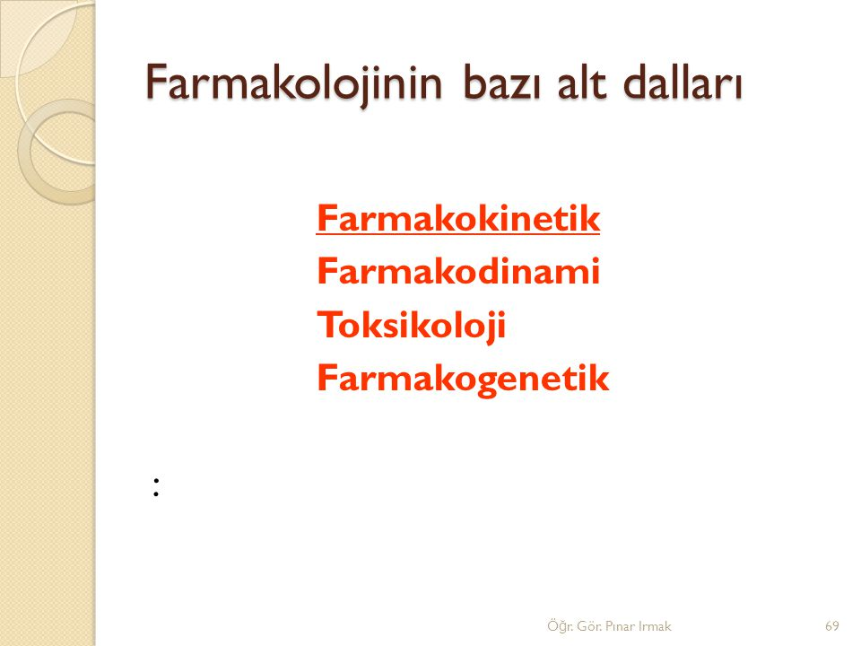 Farmakolojinin bazı alt dalları
