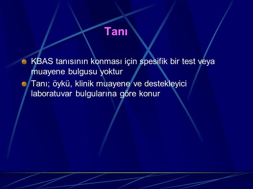 Tanı KBAS tanısının konması için spesifik bir test veya muayene bulgusu yoktur.