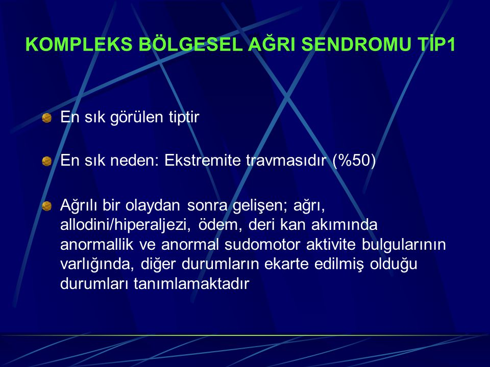 KOMPLEKS BÖLGESEL AĞRI SENDROMU TİP1