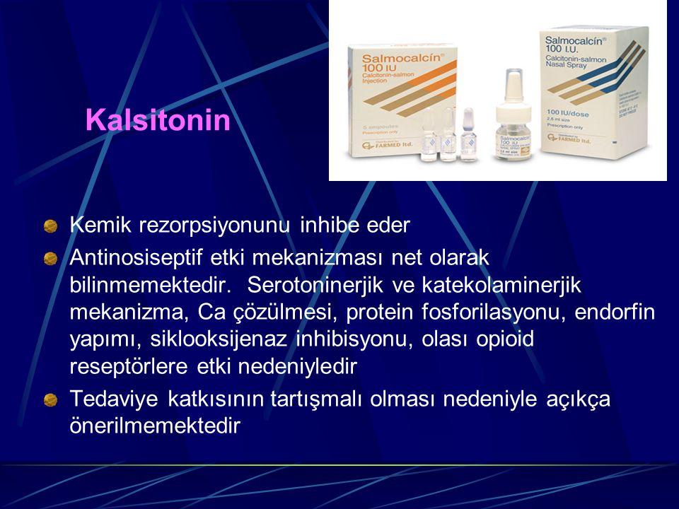Kalsitonin Kemik rezorpsiyonunu inhibe eder