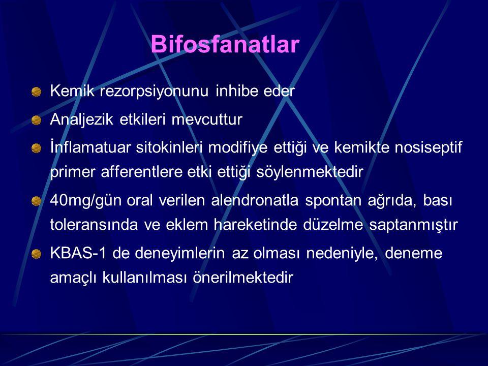 Bifosfanatlar Kemik rezorpsiyonunu inhibe eder. Analjezik etkileri mevcuttur.