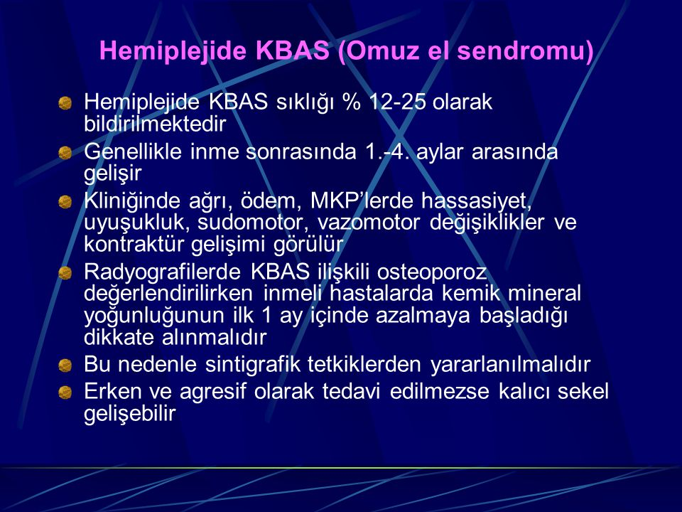 Hemiplejide KBAS (Omuz el sendromu)