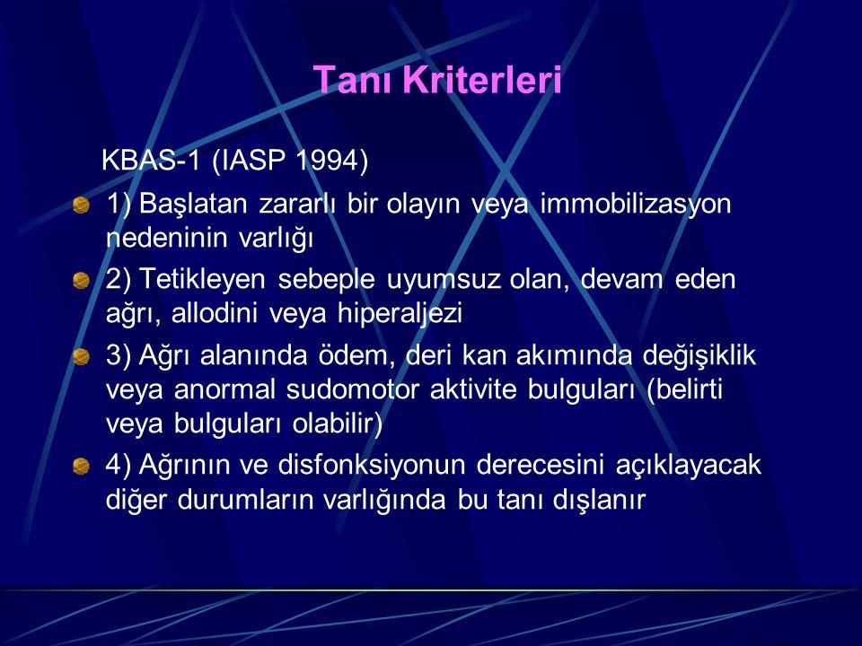 Tanı Kriterleri KBAS-1 (IASP 1994)
