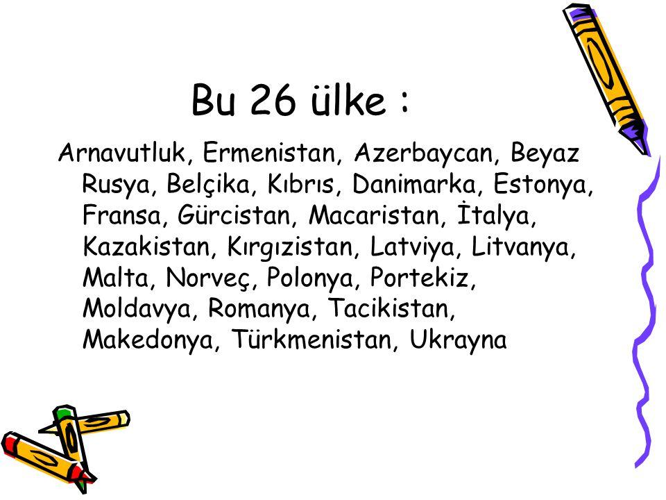 Bu 26 ülke :