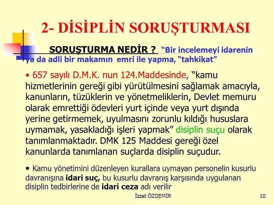 2- DİSİPLİN SORUŞTURMASI