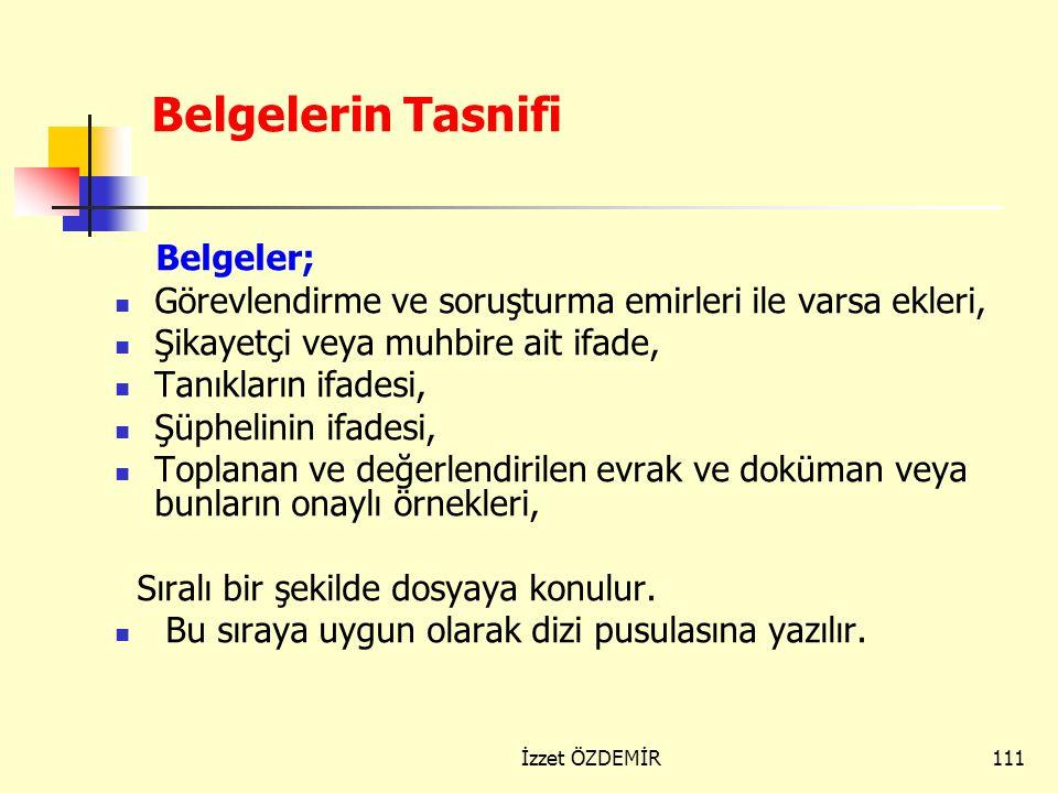 Belgelerin Tasnifi Belgeler;