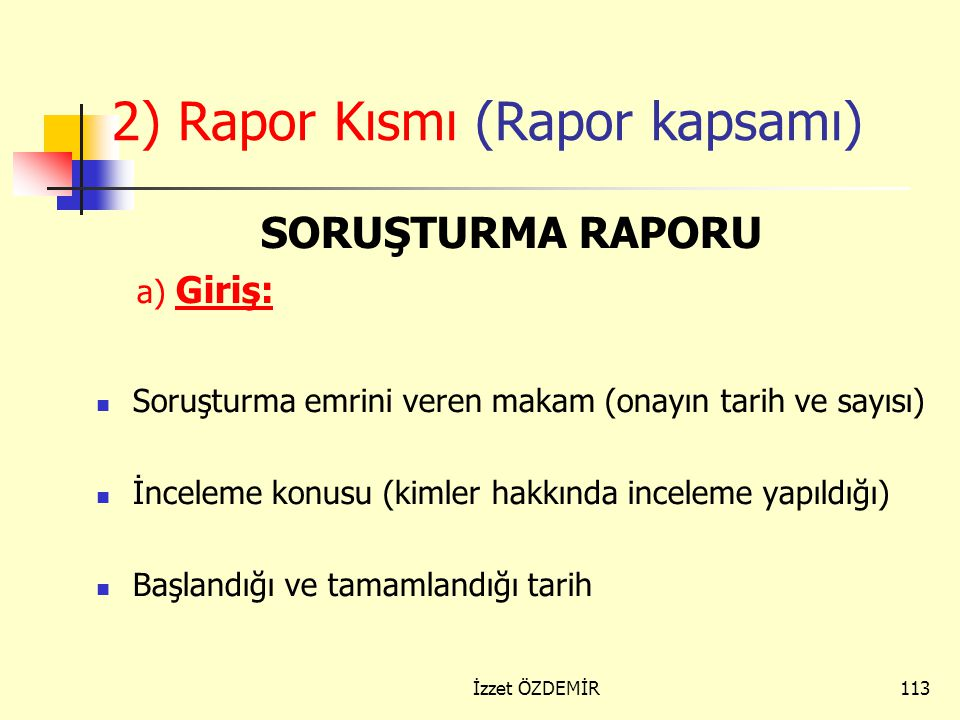 2) Rapor Kısmı (Rapor kapsamı)