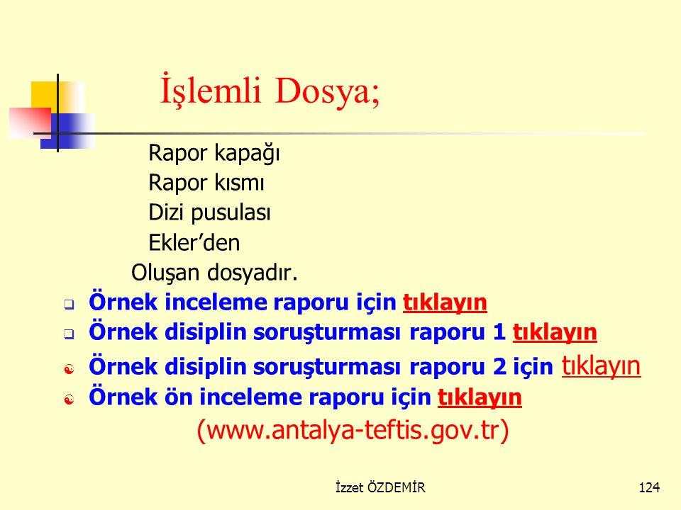 İşlemli Dosya; (www.antalya-teftis.gov.tr) Rapor kapağı Rapor kısmı