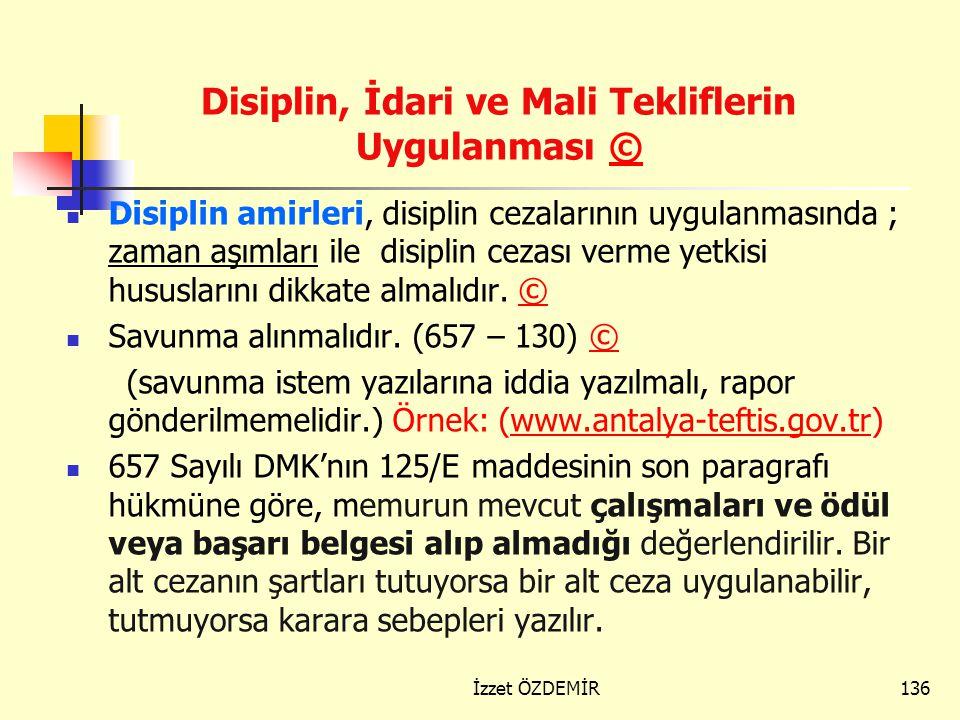 Disiplin, İdari ve Mali Tekliflerin Uygulanması ©