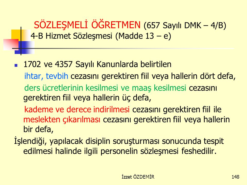 SÖZLEŞMELİ ÖĞRETMEN (657 Sayılı DMK – 4/B) 4-B Hizmet Sözleşmesi (Madde 13 – e)