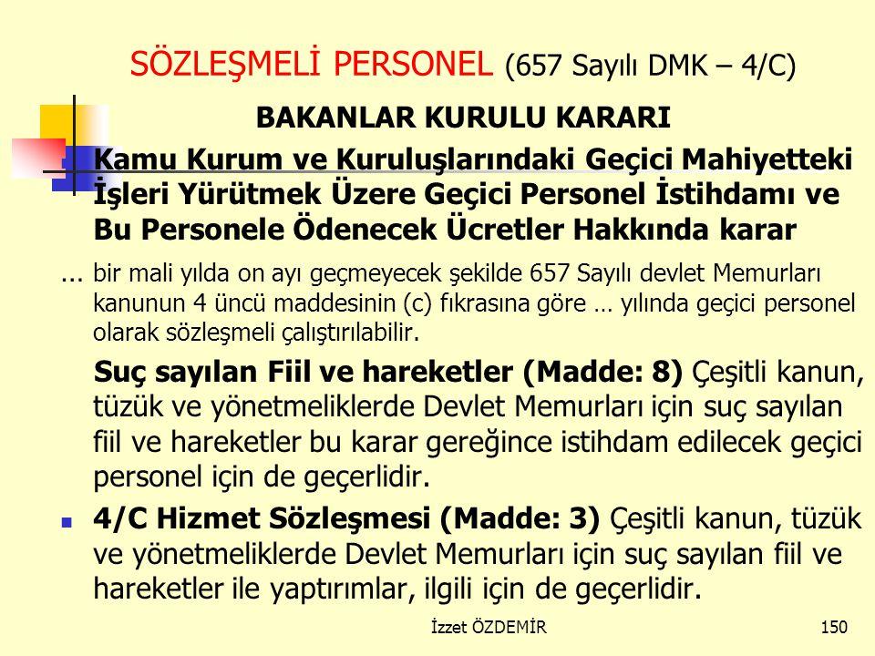 SÖZLEŞMELİ PERSONEL (657 Sayılı DMK – 4/C)