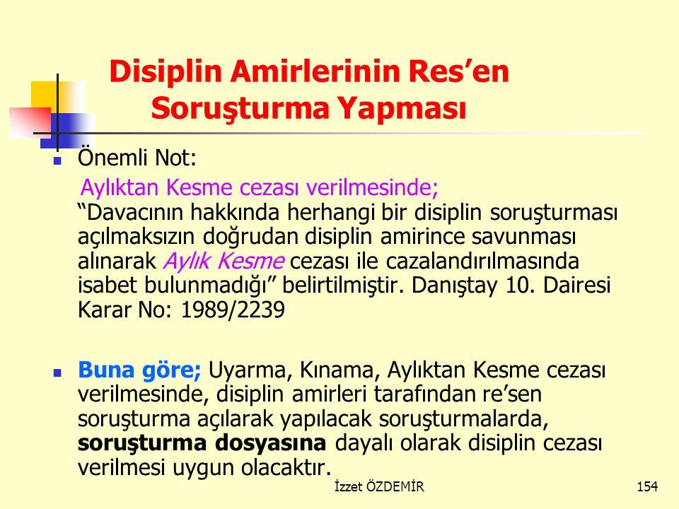 Disiplin Amirlerinin Res'en Soruşturma Yapması