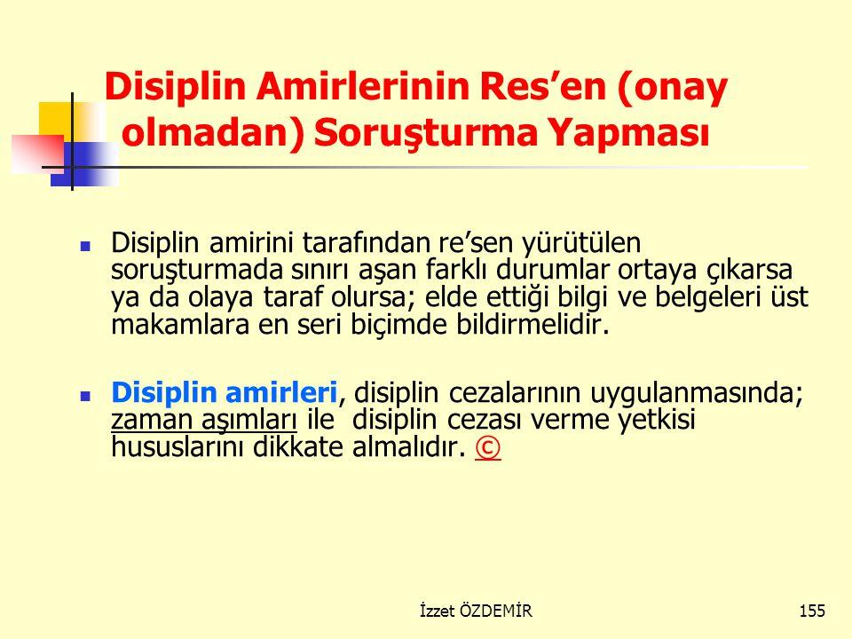 Disiplin Amirlerinin Res'en (onay olmadan) Soruşturma Yapması