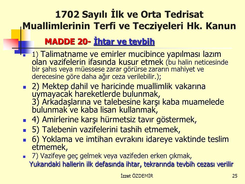 1702 Sayılı İlk ve Orta Tedrisat Muallimlerinin Terfi ve Tecziyeleri Hk. Kanun