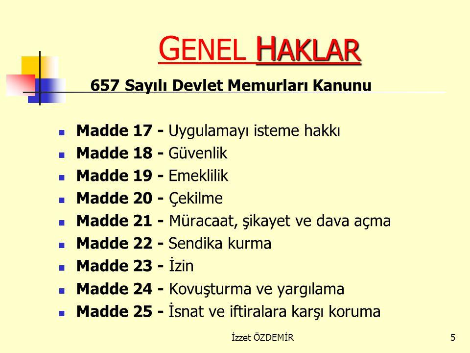 GENEL HAKLAR 657 Sayılı Devlet Memurları Kanunu