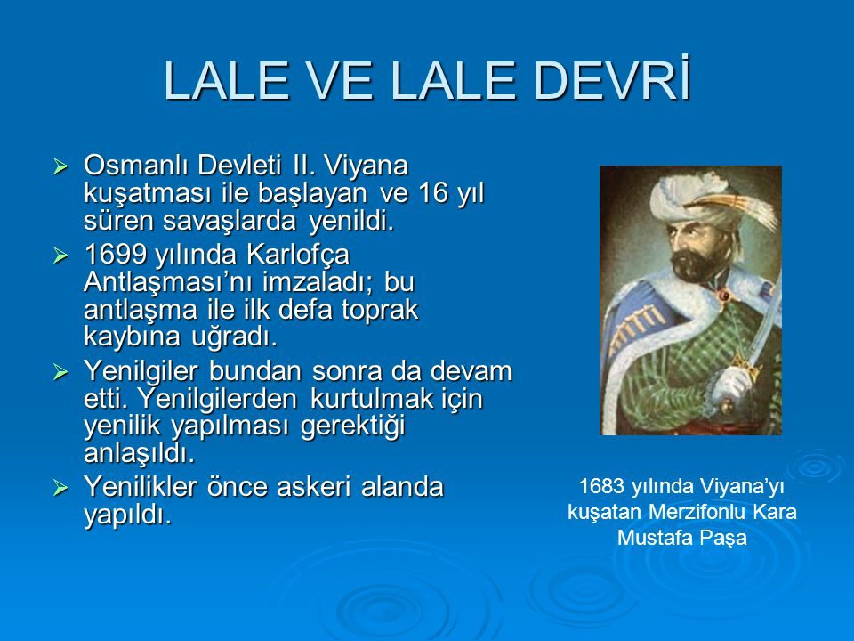 1683 yılında Viyana'yı kuşatan Merzifonlu Kara Mustafa Paşa