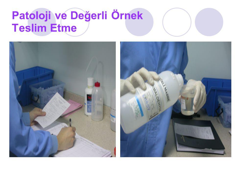 Patoloji ve Değerli Örnek Teslim Etme