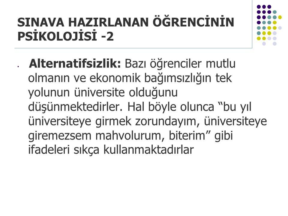 SINAVA HAZIRLANAN ÖĞRENCİNİN PSİKOLOJİSİ -2