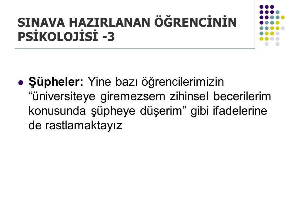 SINAVA HAZIRLANAN ÖĞRENCİNİN PSİKOLOJİSİ -3