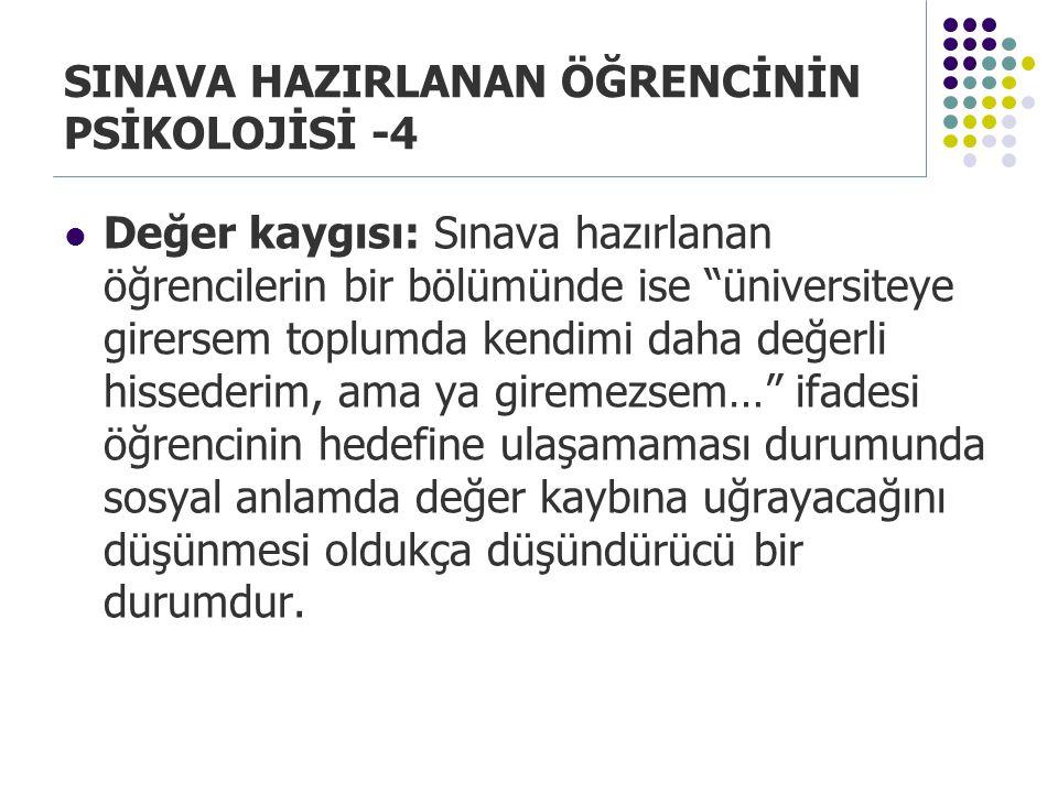 SINAVA HAZIRLANAN ÖĞRENCİNİN PSİKOLOJİSİ -4