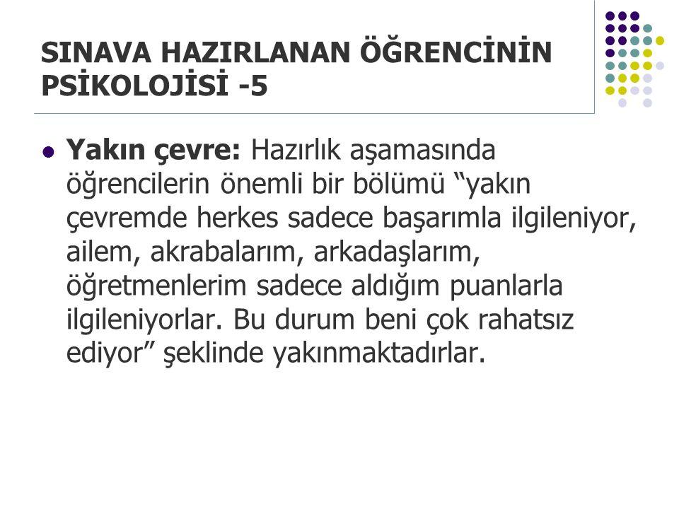 SINAVA HAZIRLANAN ÖĞRENCİNİN PSİKOLOJİSİ -5
