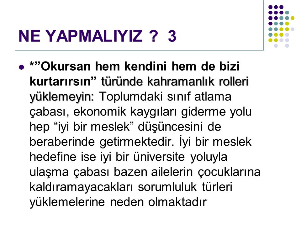 NE YAPMALIYIZ 3