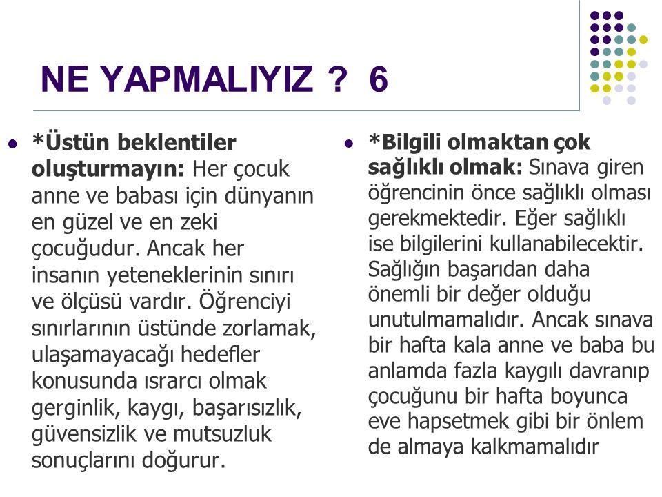 NE YAPMALIYIZ 6
