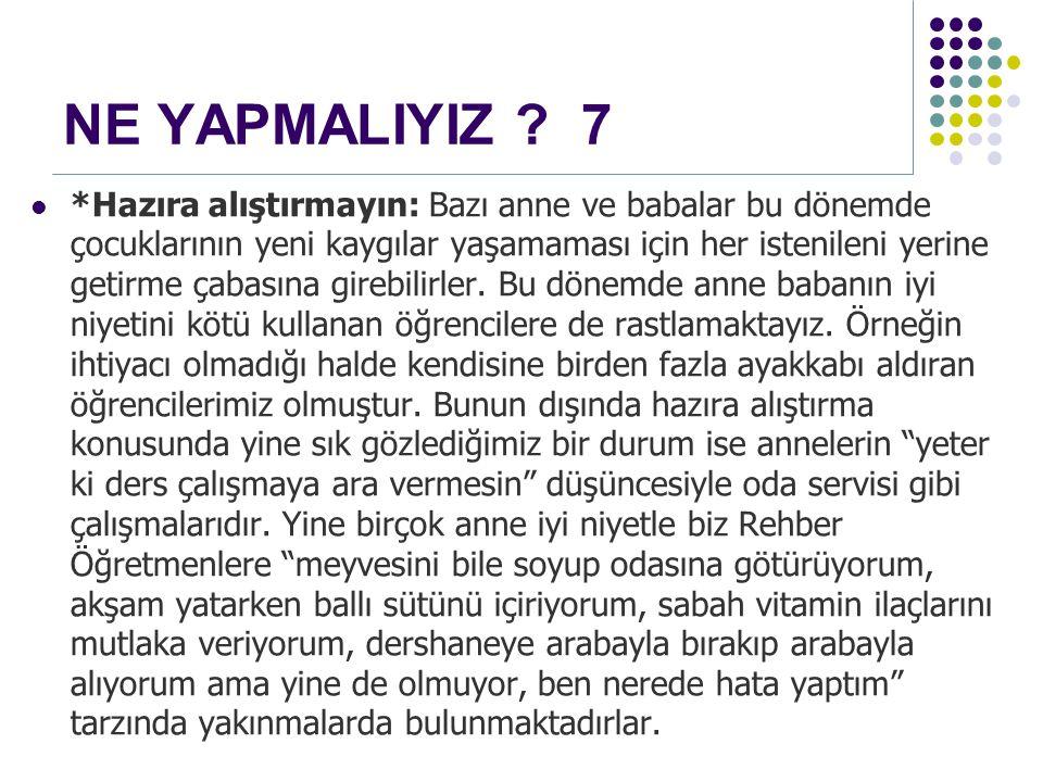 NE YAPMALIYIZ 7