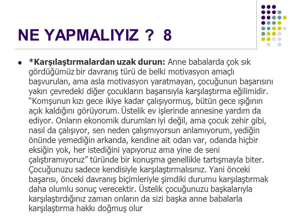 NE YAPMALIYIZ 8