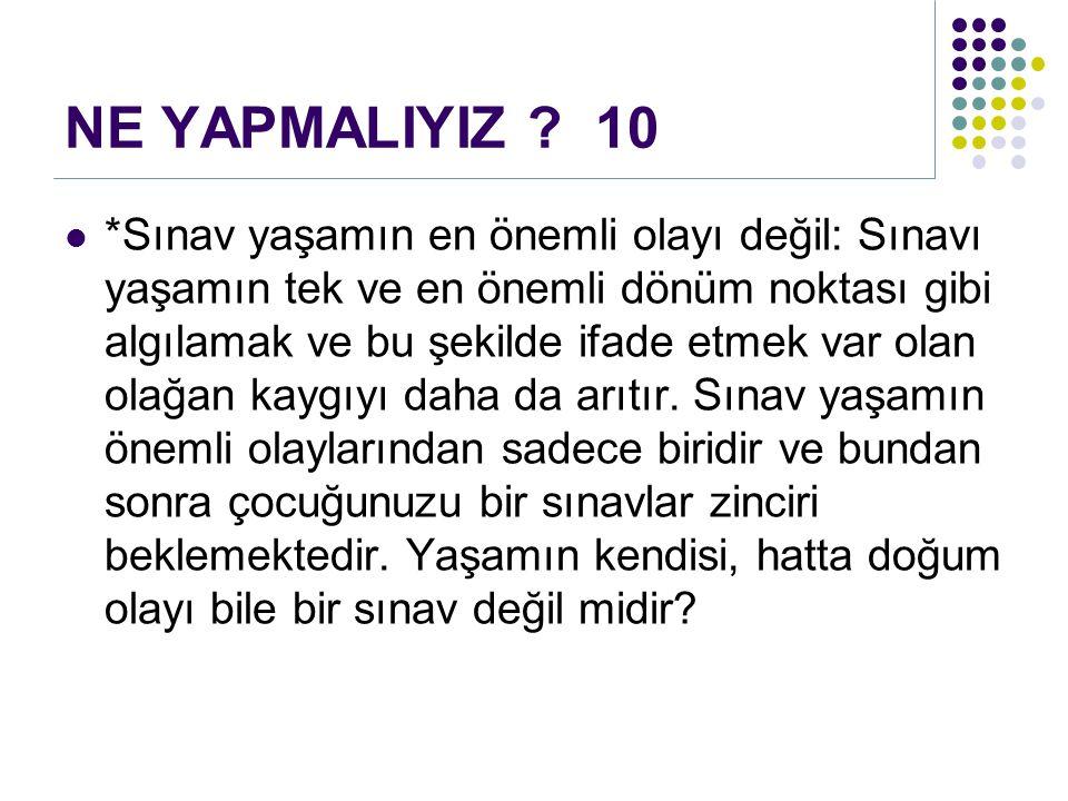 NE YAPMALIYIZ 10