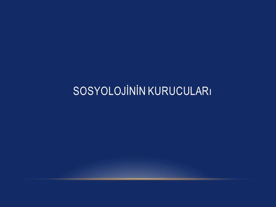 Sosyolojİnİn kurucuları