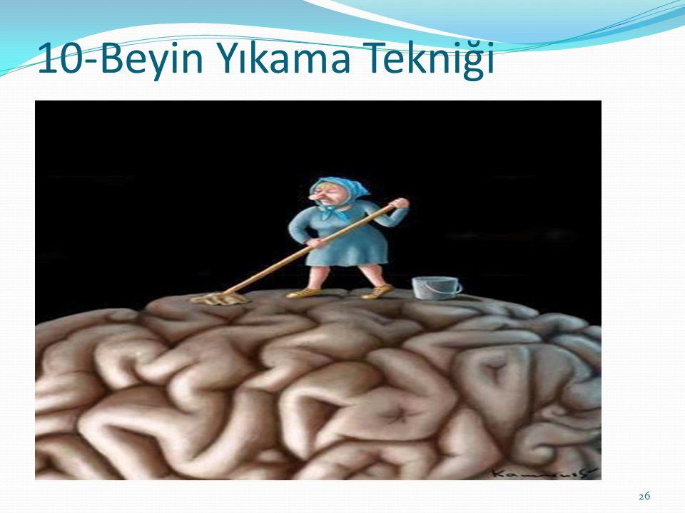 10-Beyin Yıkama Tekniği