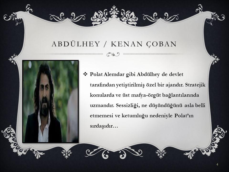 ABDÜLHEY / Kenan Çoban