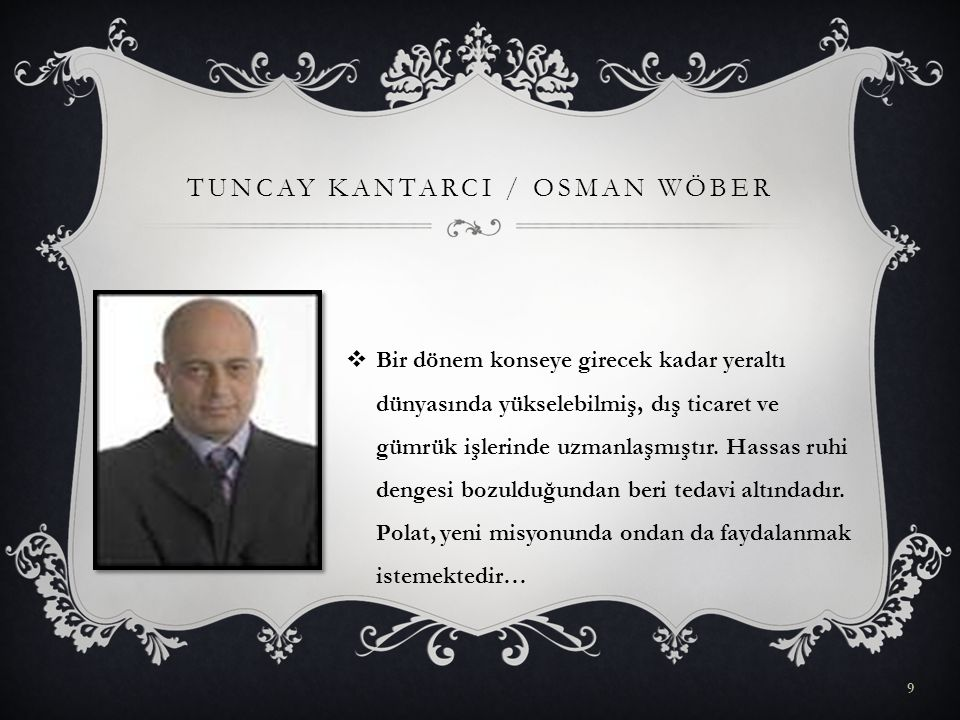 TUNCAY KANTARCI / Osman Wöber
