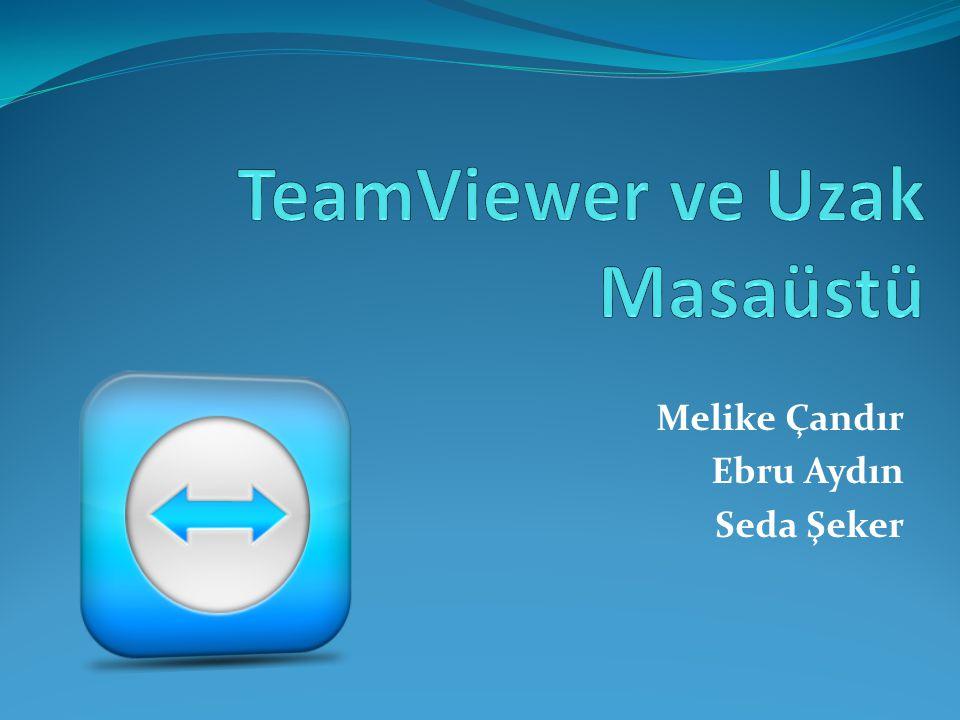 TeamViewer ve Uzak Masaüstü