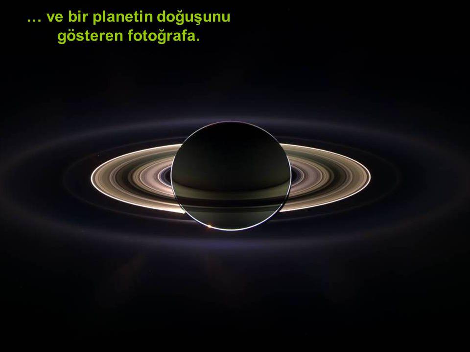 … ve bir planetin doğuşunu gösteren fotoğrafa.