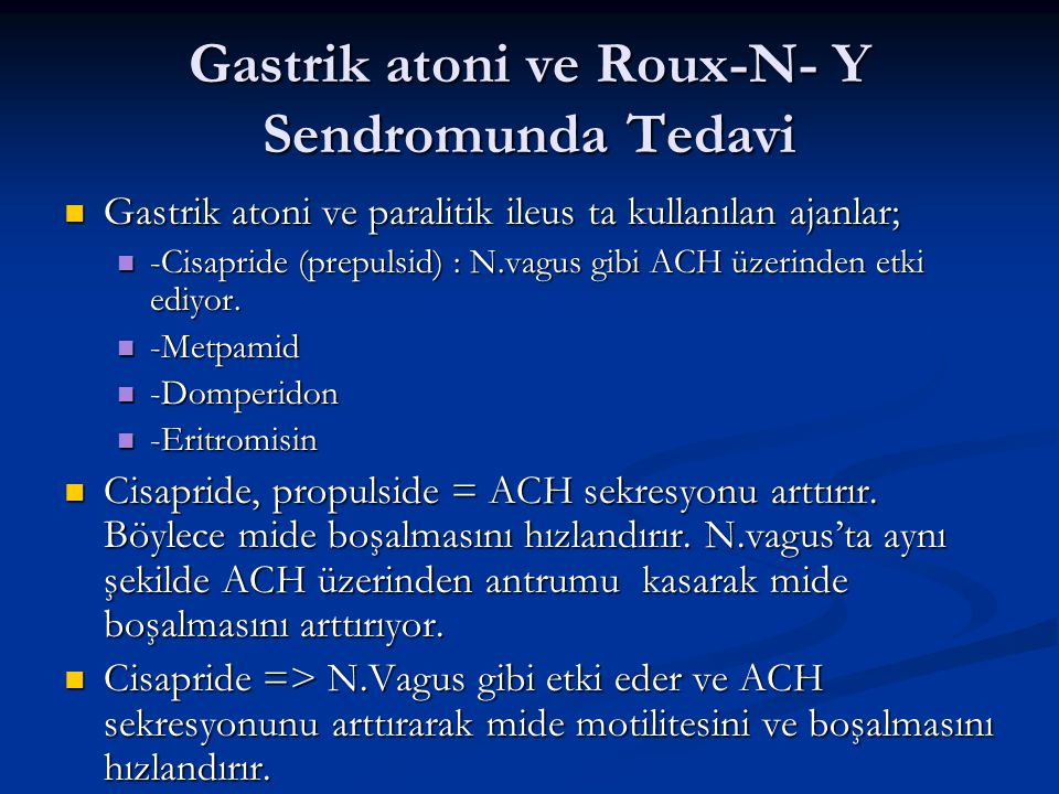 Gastrik atoni ve Roux-N- Y Sendromunda Tedavi
