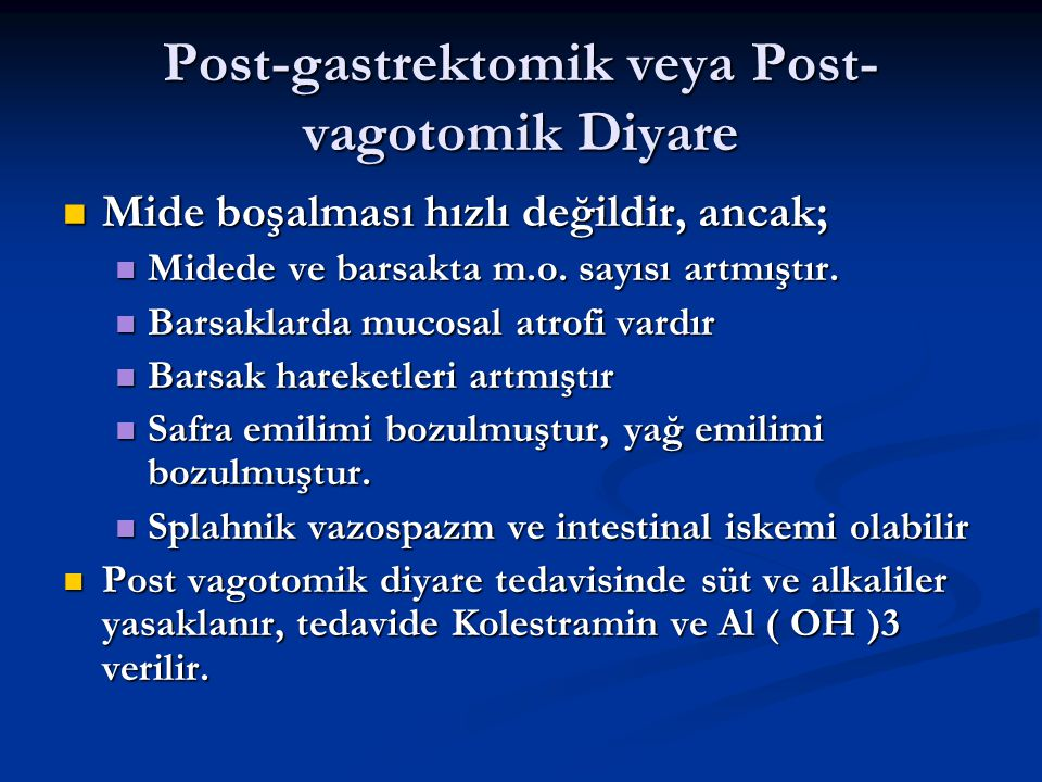 Post-gastrektomik veya Post-vagotomik Diyare