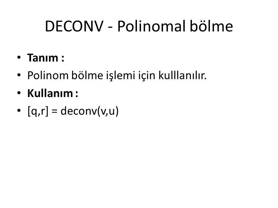 DECONV - Polinomal bölme