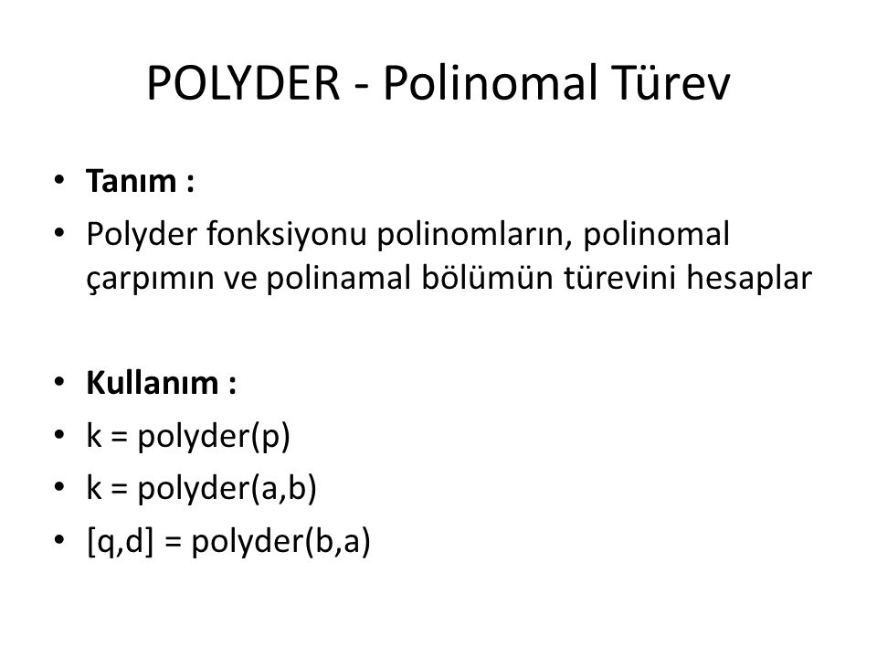 POLYDER - Polinomal Türev