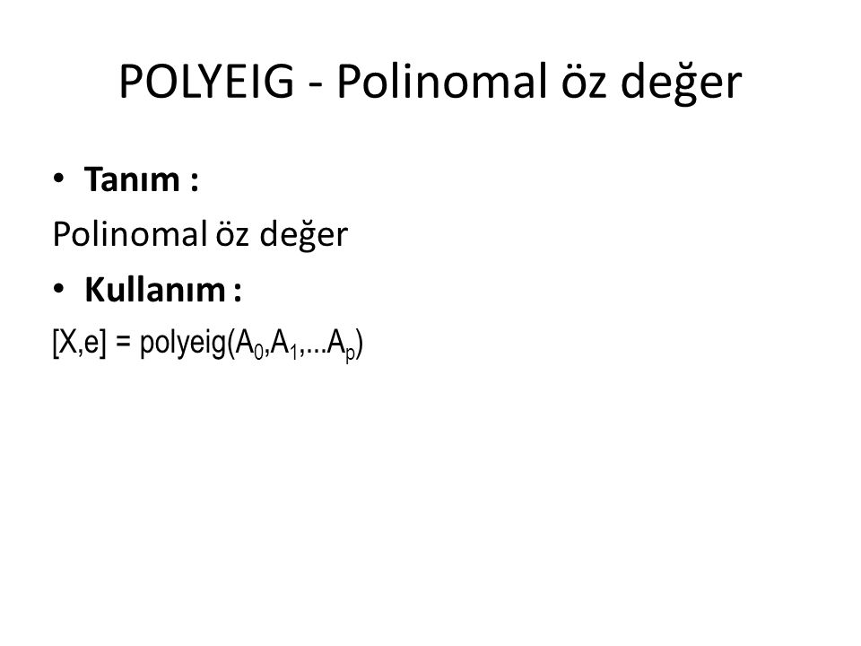 POLYEIG - Polinomal öz değer