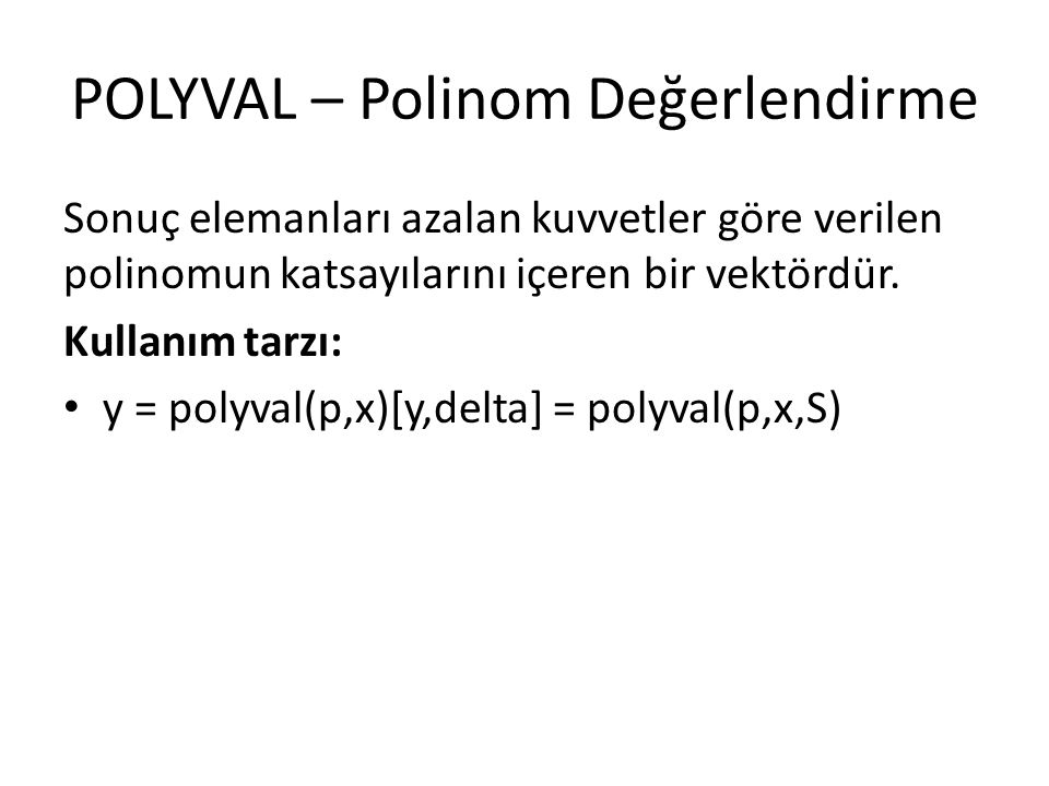 POLYVAL – Polinom Değerlendirme