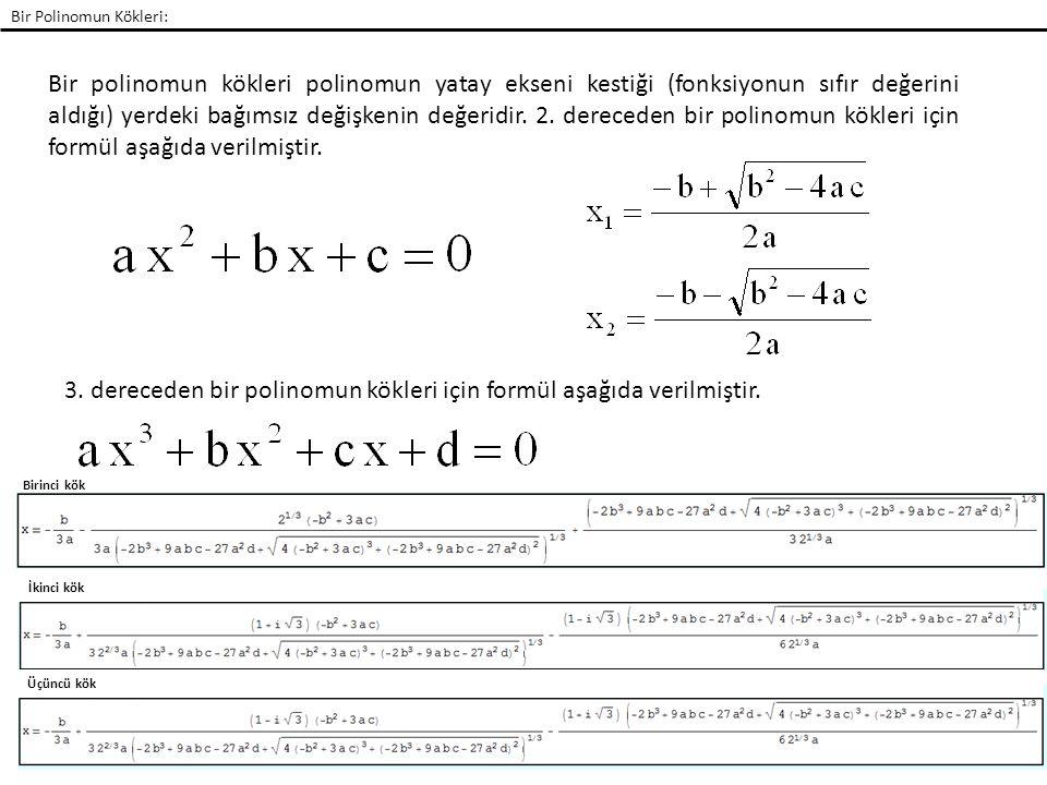 3. dereceden bir polinomun kökleri için formül aşağıda verilmiştir.